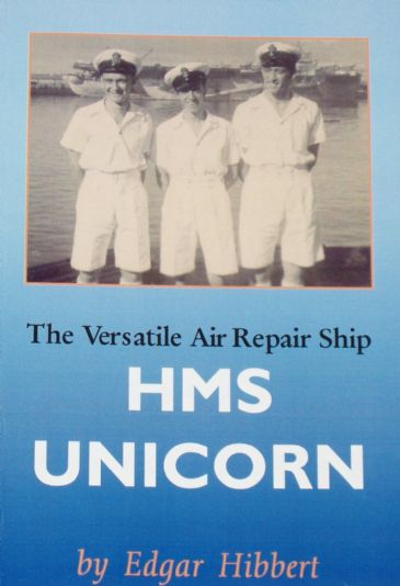 The Versatile Air Repair Ship HMS Unicorn, by Edgar Hibbert